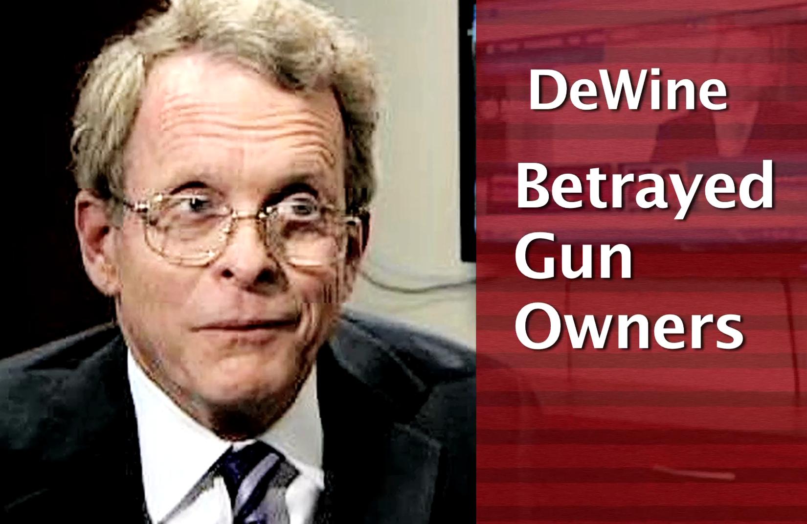 2018 Republican Primary: Mike DeWine BETRAYED Gun Owners